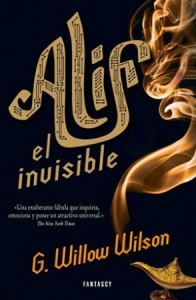 Alif el invisible - G. Willow Wilson