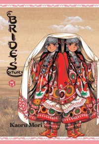A Bride's Story 5 - Kaoru Mori, 森 薫