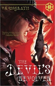 The Devil's Revolver (The Devil's Revolver Series, #1) - V.S. McGrath