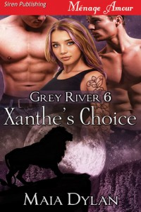 Xanthe's Choice - Maia Dylan