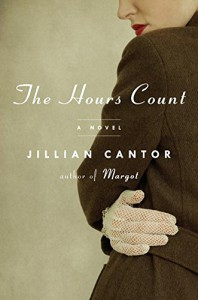 The Hours Count: A Novel - Jillian Cantor