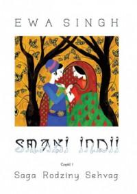 Smaki Indii - Ewa Singh