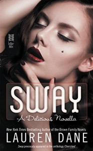 Sway (A Delicious Novel Book 1) - Lauren Dane