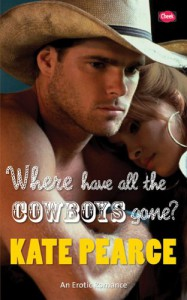 Where Have all the Cowboys Gone? - Kate Pearce