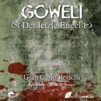 Goweli 1 - Der Letzte Engel - Gian Carlo Ronelli