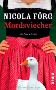 Mordsviecher: Ein Alpen-Krimi (Alpen-Krimis) - Nicola Förg