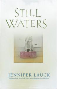 Still Waters - Jennifer Lauck