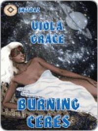 Burning Ceres - Viola Grace