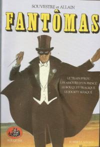 Fantômas texte intégral, Tome 1 (Broché) - Marcel Allain, Pierre Souvestre