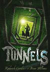 Tunnels - Roderick Gordon, Brian  Williams, Stephen Crossly