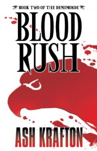 Blood Rush - Ash Krafton