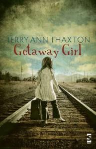 Getaway Girl (Salt Modern Poets) - Terry Ann Thaxton