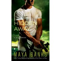Hidden Away (KGI, #3) - Maya Banks
