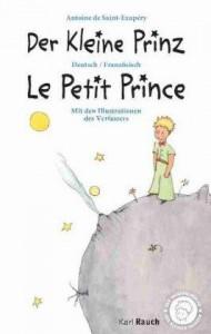 Der kleine Prinz / Le petit Prince - Antoine de Saint-Exupéry