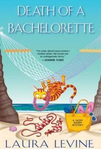 Death of a Bachelorette (A Jaine Austen Mystery) - Laura Levine