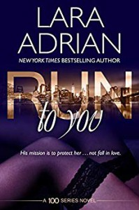 Run to You - Lara Adrian