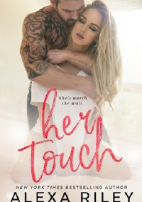 Her Touch - Alexa Riley