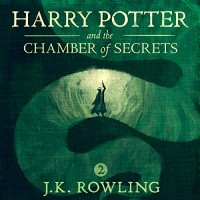 Harry Potter and the Chamber of Secrets, Book 2 - J.K. Rowling, Jim  Dale