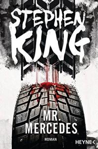Mr. Mercedes: Roman - Stephen King, Bernhard Kleinschmidt
