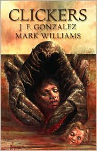 Clickers - J.F. Gonzalez, Mark Williams