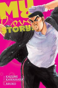 My Love Story!!, Vol. 8 - Kazune Kawahara