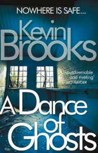 A Dance of Ghosts - Kevin Brooks