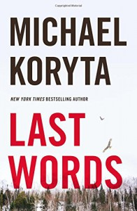 Last Words - Michael Koryta