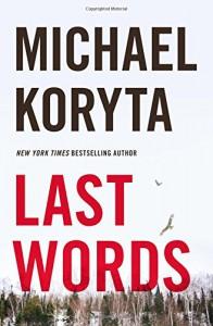 Last Words - Michael Koryta
