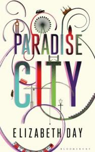 Paradise City - Elizabeth Day
