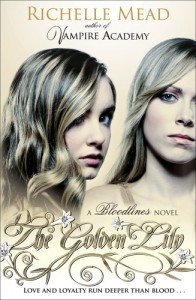 Bloodlines: The Golden Lily - Richelle Mead