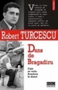 Dans de Bragadiru - Robert Turcescu