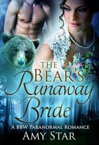 The Bear's Runaway Bride - Amy Star