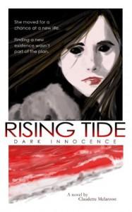 Rising Tide: Dark Innocence (The Maura DeLuca Trilogy - Daniel Chon, Claudette Melanson