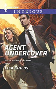Agent Undercover (Special Agents at the Altar) - Lisa Childs