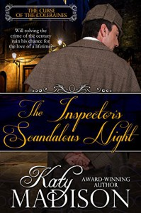 The Inspector's Scandalous Night (The Curse of the Coleraines Book 1) - Katy Madison