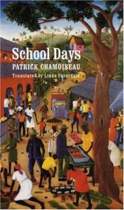 School Days - Patrick Chamoiseau