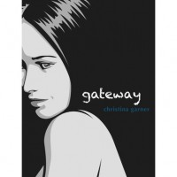 Gateway (The Gateway Trilogy, #1) - Christina Garner