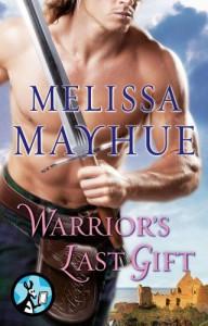 Warrior's Last Gift - Melissa Mayhue