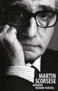 Martin Scorsese. Rozmowy - Richard Schickel