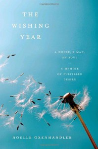 The Wishing Year: An Experiment in Desire - Noelle Oxenhandler