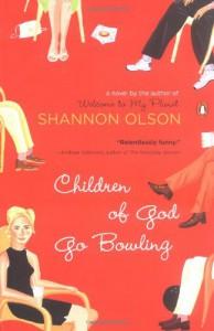 Children of God Go Bowling - Shannon Olson