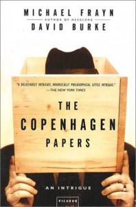 The Copenhagen Papers: An Intrigue - Michael Frayn;David Burke
