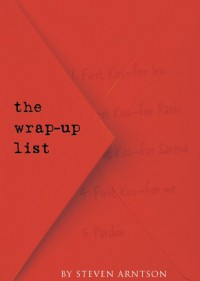 The Wrap-Up List - Steven Arntson