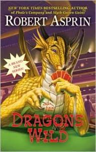 Dragons Wild - Robert Lynn Asprin