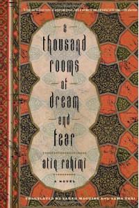 A Thousand Rooms of Dream and Fear - Atiq Rahimi