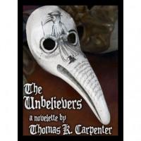 The Unbelievers - Thomas K. Carpenter