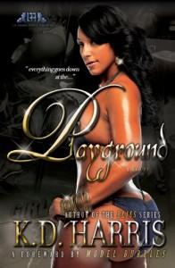 Playground - K.D. Harris, Michelle Sagara West, Model Bubbles