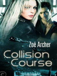 Collision Course (8th Wing #1) - Zoe Archer