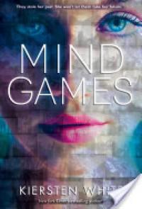 Mind Games (Mind Games #1) - Kiersten White