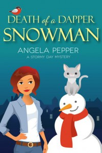 Death of a Dapper Snowman - Angela Pepper